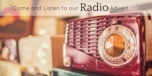"""Image of vintage radio, with the text """"come and listen to our radio advert"""""""